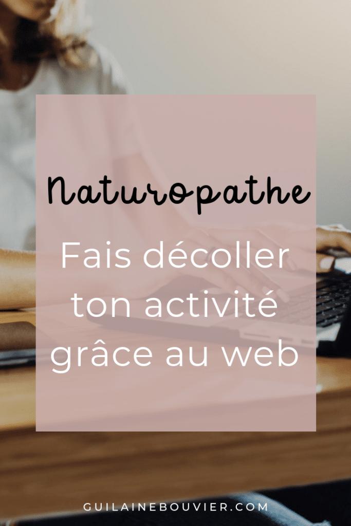 Naturopathe, fais décoller ton activité grâce au web